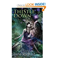Thistle Down by Irene Radford
