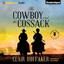 The Cowboy and the Cossack: A Nancy Pearl's Book Lust Rediscovery (       UNABRIDGED) by Clair Huffaker Narrated by Phil Gigante