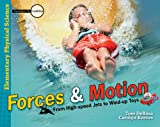 Forces and Motion: From High-speed Jets to Wind-up Toys (Investigate the Possibilities: Elementary Physics)