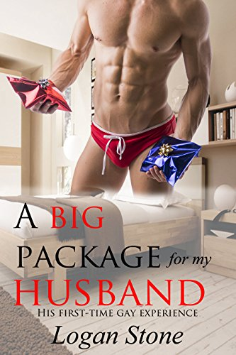 A Big Package for My Husband: His First-Time Gay Experience (Big Package compare prices)