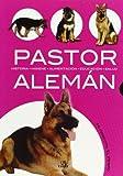 Pastor aleman / German Shepherd (Mi Mascota El Perro)