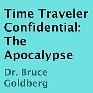 Time Traveler Confidential Audiobook