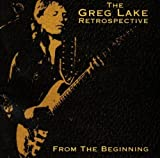 From the Beginning (+2 Bonus Tracks) by Lake, Greg (1999-04-13)