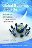 Global Business Etiquette: A Guide to International Communication and Customs, 2nd Edition