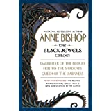 The Black Jewels: Trilogy: Daughter of the Blood / Heir to the Shadows / Queen of the Darkness ~ Anne Bishop