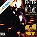 Enter The Wu-Tang Clan - 36 Chambers (Deluxe Version) [Explicit]