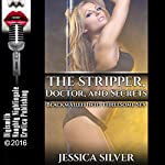 The Stripper, Doctor, and Secrets: Blackmailed into Threesome Sex | Jessica Silver