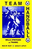 Team Handball: Skills, Strategies and Training