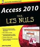 echange, troc John Kaufeld - Access 2010 pour les nuls