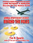Admiral Byrd's Secret Journey Beyond...