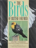 img - for The Birds of British Columbia: Volume 4 - Passerines, Wood-Warblers through Old World Sparrows book / textbook / text book