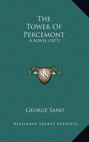 The Tower of Percemont: A Novel (1877)