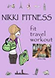 NikkiFitness Fit Travel Workout