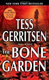 THE BONE GARDEN By Gerritsen, Tess (Author) Mass Market Paperbound on 29-Jul-2008 (0345497619) by Gerritsen, Tess