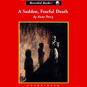 A Sudden, Fearful Death Audiobook