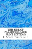 Image of This Side of Paradise (Large Print Edition)