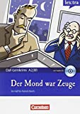 Marie-Claire Lohéac-Wieders Lextra: Der Mond War Zeuge