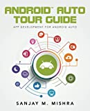 img - for Android Auto Tour Guide: App Development for Android Auto book / textbook / text book