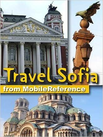 Travel Sofia, Bulgaria 2012 - Illustrated guide, Phrasebook & Maps (Mobi Travel)