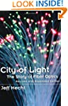 City of Light: The Story of Fiber Opt...