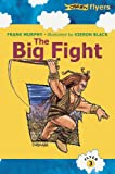 The Big Fight: The Story of the Tain (Flyers) (0862784514) by Frank Murphy