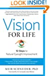 Vision for Life, Revised Edition: Ten...