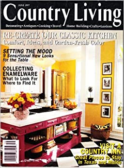 Country living magazine june 1997 the editors of for Country living 500 kitchen ideas book