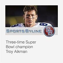 Super Bowl Heroes: Troy Aikman Radio/TV Program by Ron Barr Narrated by Ron Barr, Troy Aikman