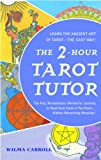 img - for The 2-Hour Tarot Tutor book / textbook / text book