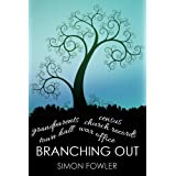 Branching Out: How To Research Your Family's Historyby Simon Fowler