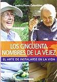 img - for CINCUENTA NOMBRES DE LA VEJEZ, LOS (Spanish Edition) book / textbook / text book