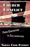 Church Conflict: From Contention to Collaboration