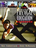 img - for Physical Education Handbook by Schmottlach Neil McManama Jerre L. (1996-12-13) Paperback book / textbook / text book