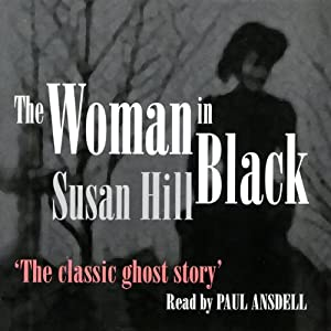 The Woman in Black | [Susan Hill]