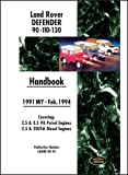 Brooklands Books Ltd Land Rover Defender 90 110 130 Handbook Mar. 1994-1998 MY