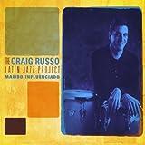Highway One - The Craig Russo Latin Jazz ...