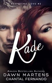 Kade (Resisting Love)