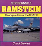 Ramstein: Headquarters of the USAFE - Superbase 3