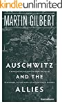 Auschwitz and the Allies: How the All...