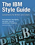 img - for The IBM Style Guide: Conventions for Writers and Editors (IBM Press) book / textbook / text book