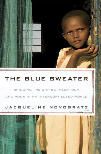 The Blue Sweater: Bridging the Gap between Rich and Poor...