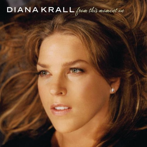 Diana Krall – From This Moment On (2006) [Official Digital Download 24bit/96kHz]