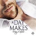 A Day Makes | Mary Calmes