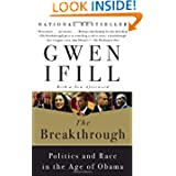 The Breakthrough: Politics and Race in the Age of Obama.