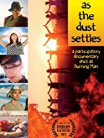 As The Dust Settles: A Participatory Documentary Shot at Burning Man [HD]