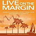 Live on the Margin Audiobook by Patrick Schulte Narrated by Nick O'Kelly