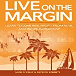 Live on the Margin | Patrick Schulte