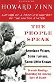 The People Speak: American Voices, Some Famous, Some Little Known (0060578262) by Zinn, Howard
