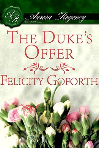 Felicity Goforth - The Duke's Offer