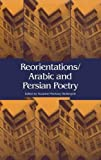img - for Reorientations / Arabic and Persian Poetry book / textbook / text book